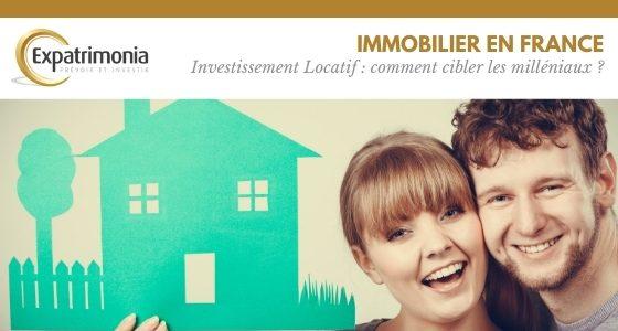 Investissement Locatif : comment cibler les milléniaux ?