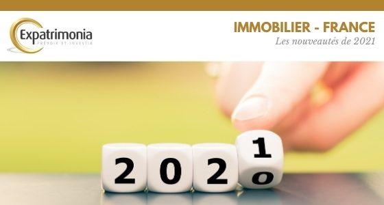 Immobilier _ les nouveautés de 2021
