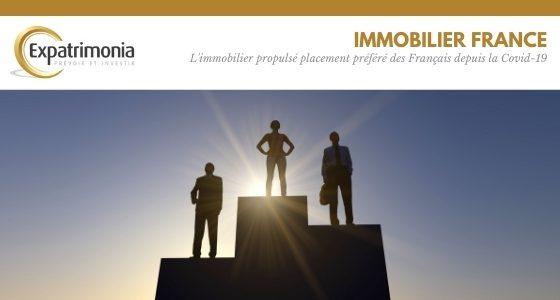 L'immobilier propulsé placement préféré des Français depuis la Covid-19