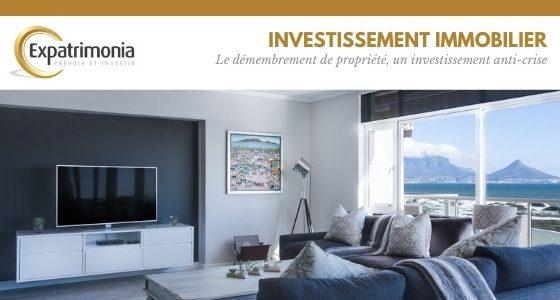 Le démembrement de propriété, un investissement anti-crise